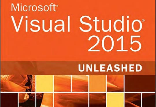 Microsoft Visual Studio 2015 Unleashed Sams 2016